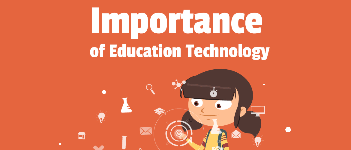 Importance of technology in the educational system